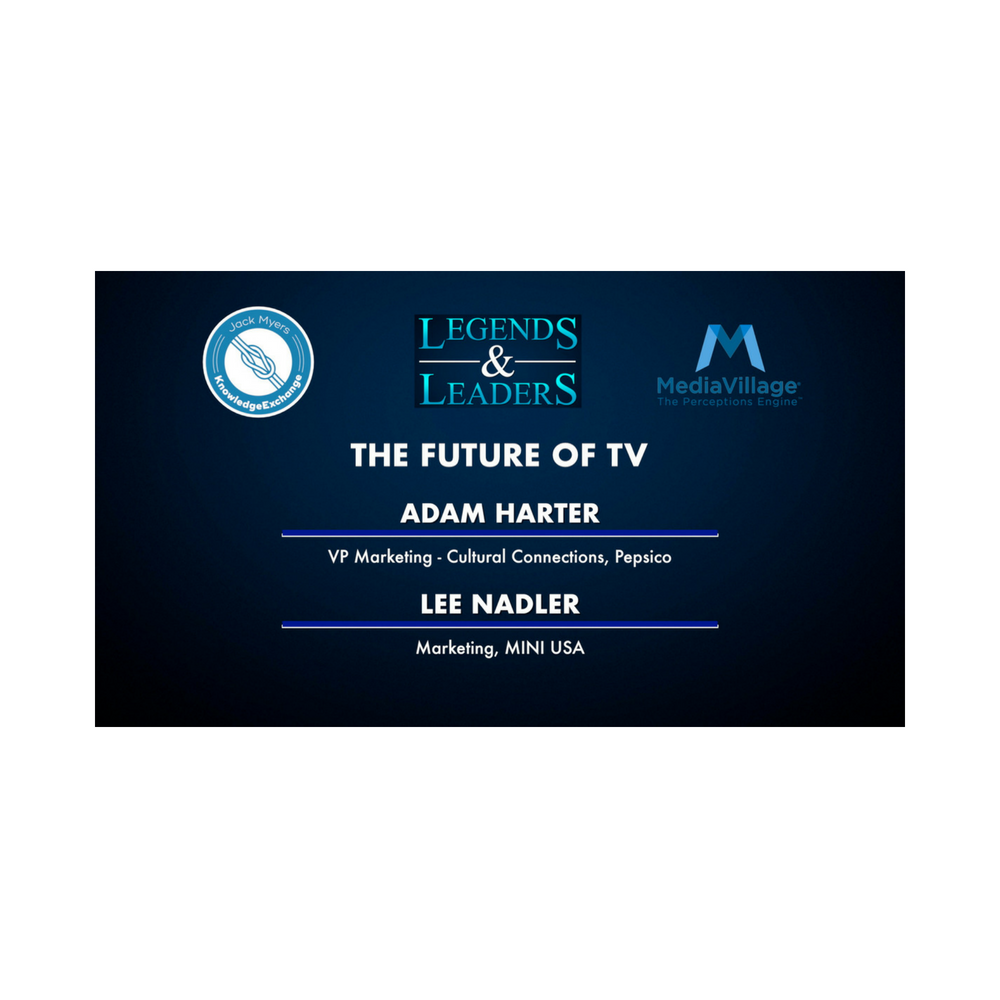 Cover image for  article: Video: The Future of TV with Pepsico's Adam Harter and MINI's Lee Nadler
