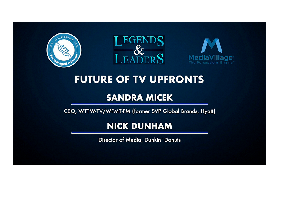 Video: The Future of the Upfronts with Sandra Micek and Nick Dunham