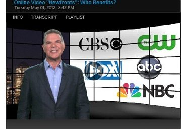 "Online Video ""Newfronts"" - Who Benefits? Originally posted 5-2-12"