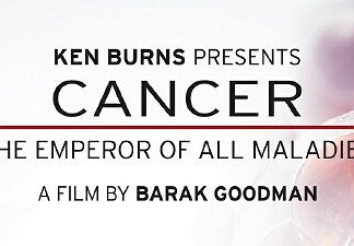 "Don't Miss Ken Burns' ""Cancer: The Emperor of All Maladies"" – Ed Martin"