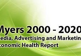2000-2010-2020 Myers Advertising, Media and Marketing Economic Health Report (PDF)