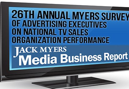 Advertisers and Agency Rate TV Sales Organizations: Report Issued This Week