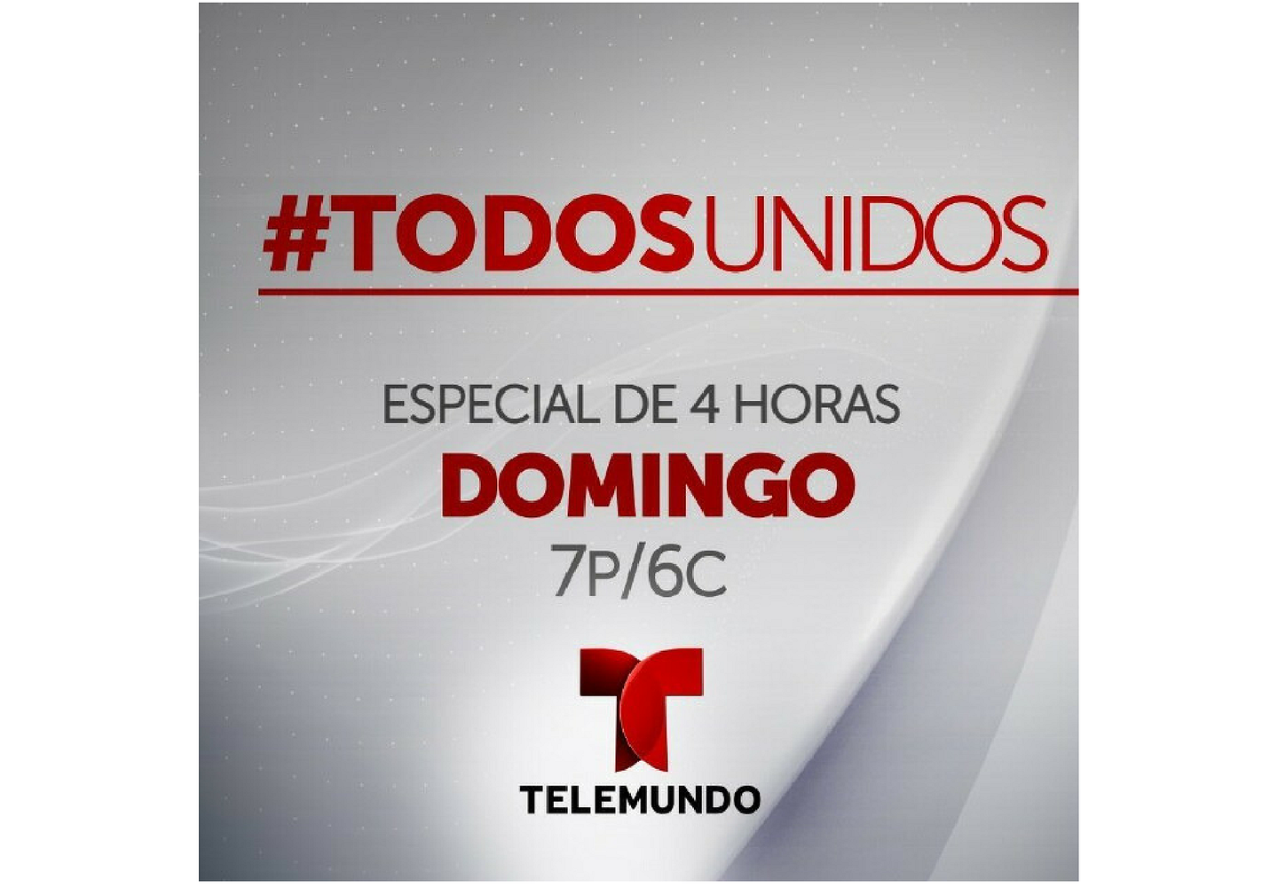 Sunday on Telemundo:  A Telethon for Victims of Natural Disasters in Mexico, Puerto Rico, Texas and Florida