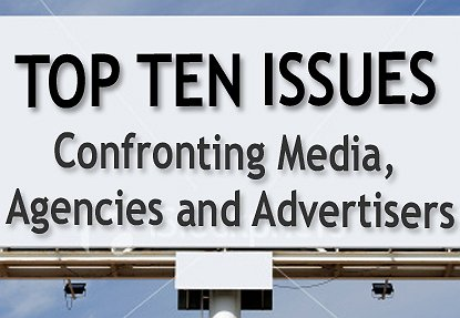 Top Ten Issues Confronting Media, Agencies & Advertisers - By Jack Myers | short