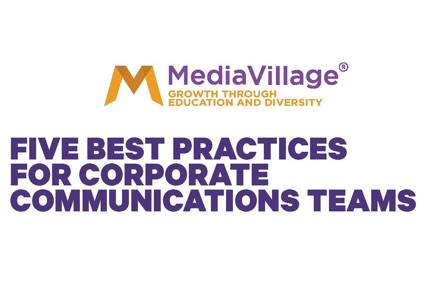 Corporate Best Practices for Communications Leaders