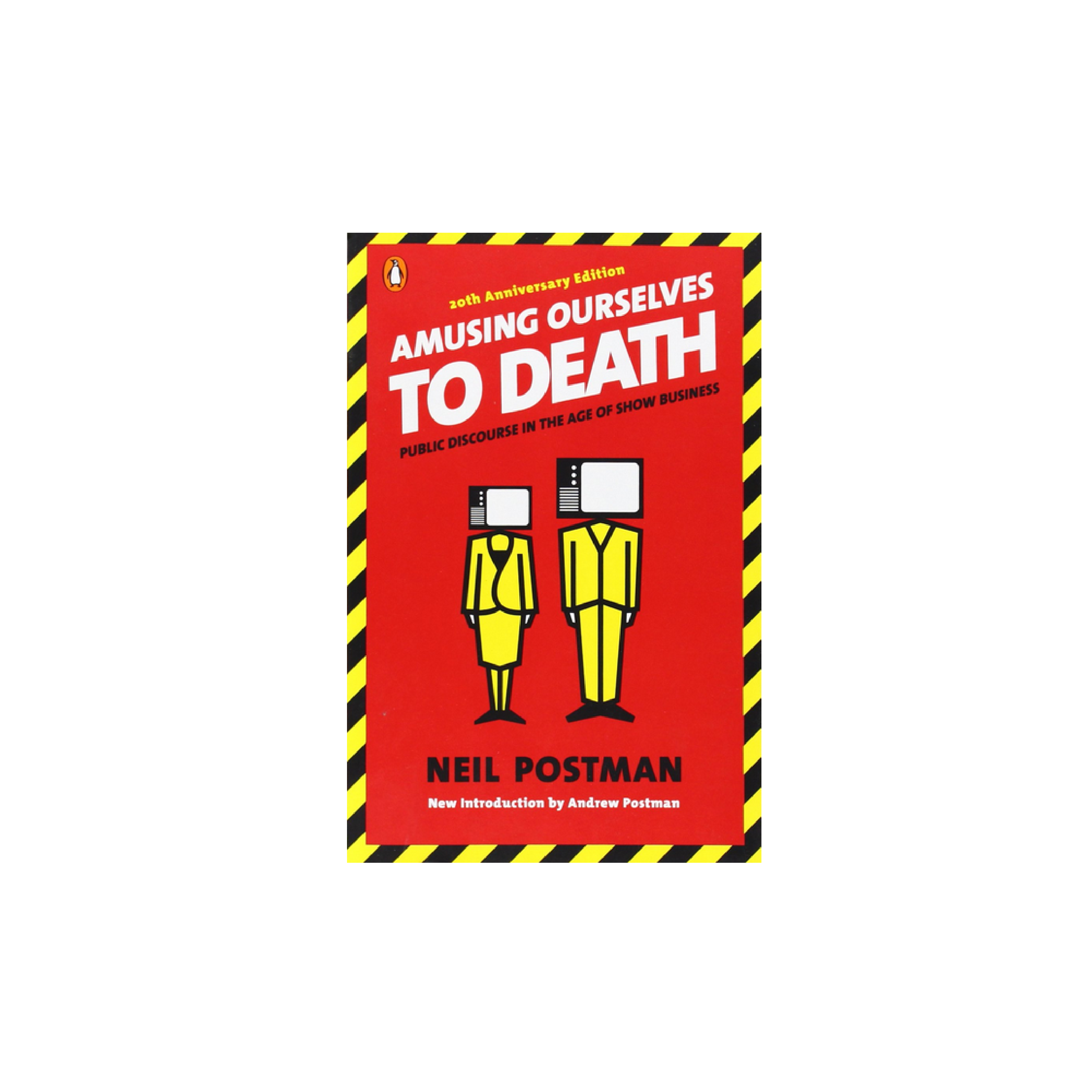 Cover image for  article: Ex-CIA Official on Amusing Ourselves to Death. Neil Postman Updated