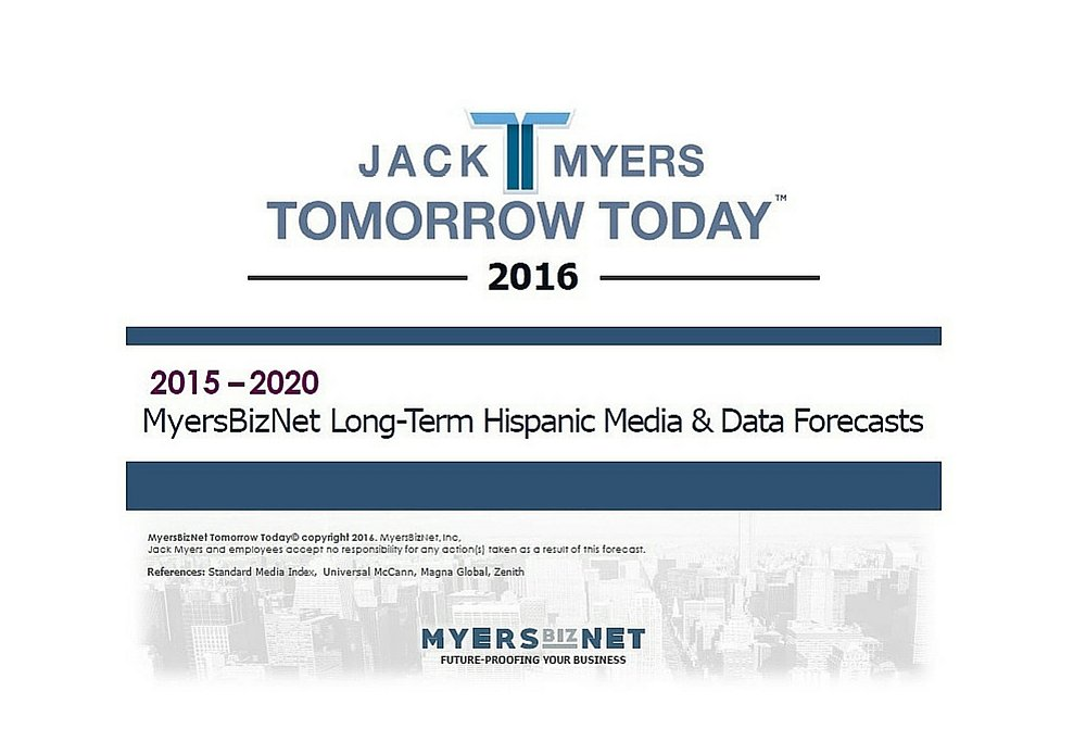 MyersBizNet 2015 - 2020 Hispanic Long-Term Advertising Spending Forecast