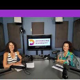 Preview image for article: Introducing The Advancing Diversity Podcast – Conversations with Those Creating Change